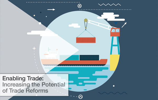 Enabling Trade - Increasing the Potential of Trade Reforms