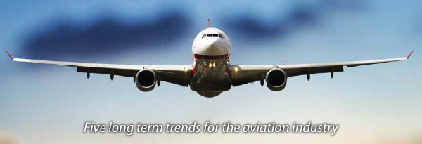 Five long term trends for the aviation industry'