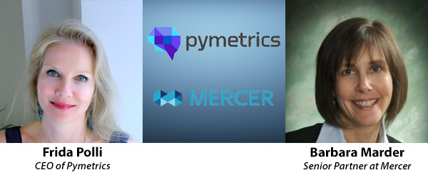 Frida Polli, CEO of Pymetrics | Barbara Marder, Senior Partner at Mercer