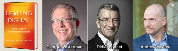 George Westerman Didier Bonnet Andrew McAfee