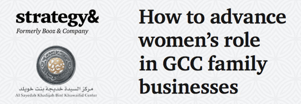 How to advance womans role in GCC family businesses