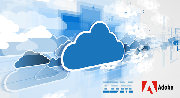 IBM to build on Adobe Marketing Cloud