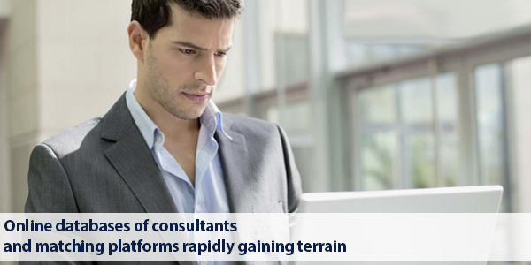 Online databases of consultants and matching platforms rapidly gaining terrain