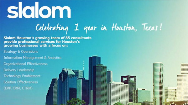 Slalom - 1 year in Houston