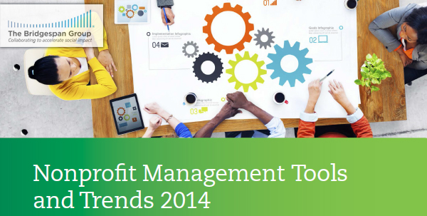 The Bridgespan Group, Nonprofit Management Tools and Trends 2014