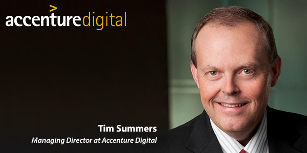 Tim Summers, Managing Director at Accenture Digital